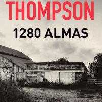 "Jim Thompson: ""1.280 Almas"""