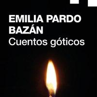 """""""Cuentos góticos"""", de Emilia Pardo Bazán"""